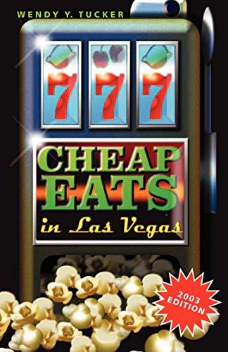 9780971048614: 777 Cheap Eats in Las Vegas