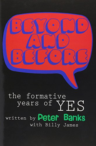 9780971049307: Beyond and Before: The Formative Years of Yes