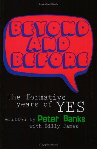 9780971049314: Beyond & Before: The Formative Years of Yes