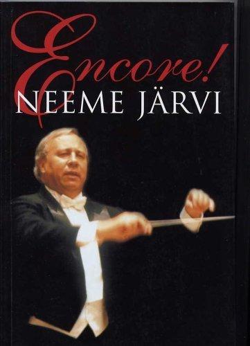 Encore ! : Neeme Jarvi: Jarvi, Neeme; Ott, Urmas; Kuusk, Priit