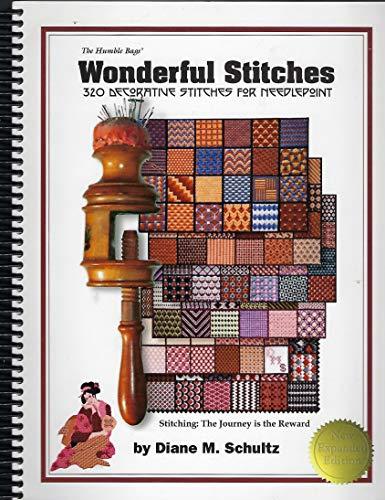 Wonderful Stitches, New Expanded Edition: Diane M. Schultz
