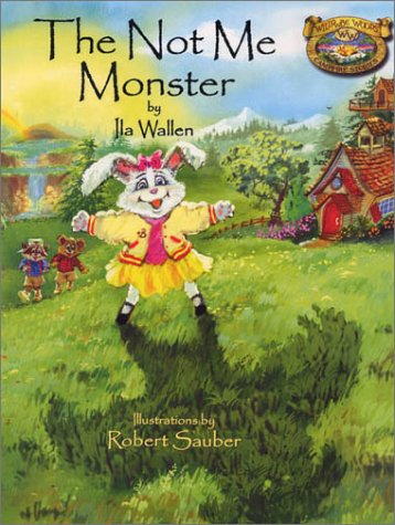 9780971062719: The Not Me Monster (Willowbe Woods Campfire Stories, 2)