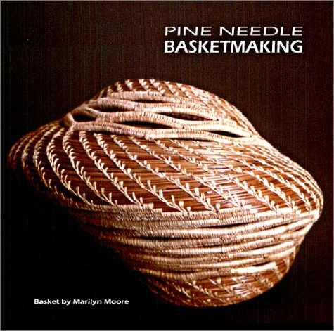 9780971064713: Pine Needle Basketmaking