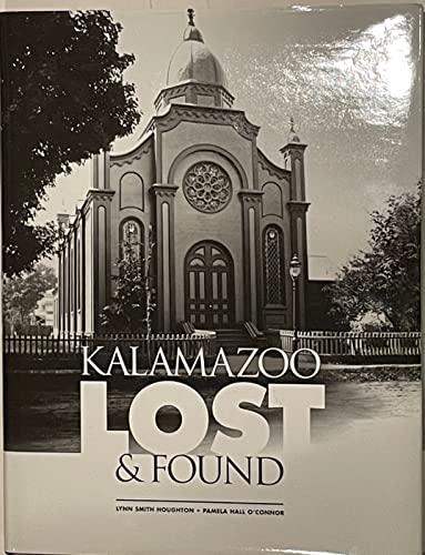 Kalamazoo: Lost & Found: Houghton, Lynn Smith