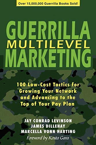 9780971068490: Guerrilla Multilevel Marketing: 100 Free and Low-Cost Ways to Get More Network Marketing Leads