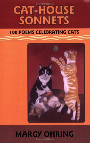 9780971069640: Cat-House Sonnets: 100 Poems Celebrating Cats