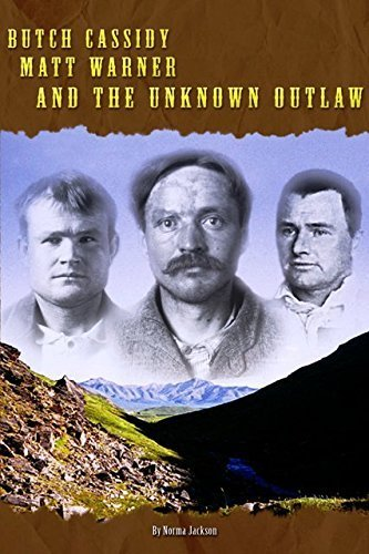 Butch Cassidy, Matt Warner, and the Unknown: Norma Jackson