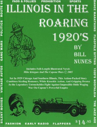 Illinois in the Roaring Twenties: Nunes, Bill