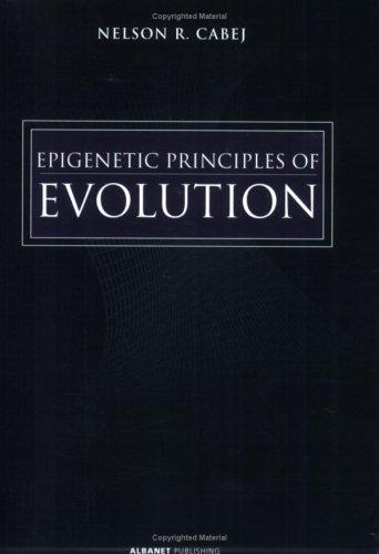 9780971074682: Epigenetic Principles of Evolution
