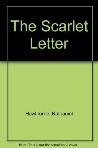 a comparison of the similarities in the ambitious guest and the scarlet letter by nathaniel hawthorn