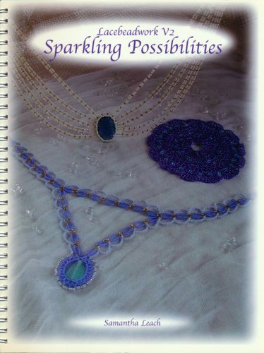 9780971078017: Sparkling Possibilities; Lacebeadwork Volume 2