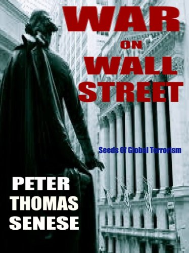 War on Wall Street: Peter Thomas Senese