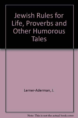 9780971083509: Jewish Rules for Life, Proverbs and Other Humorous Tales