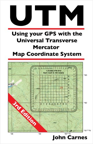 9780971090118: UTM Using your GPS with the Universal Transverse Mercator Coordinate System