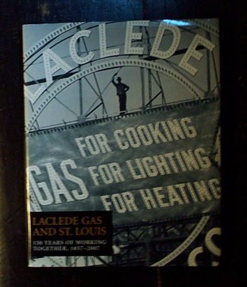 9780971091016: Laclede Gas and St. Louis