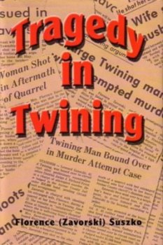 Tragedy in Twining: Florence Suszko