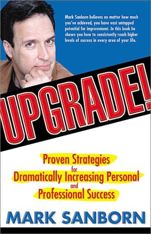 9780971092600: Upgrade: Proven Strategies for Dramatically Increasing Personal and