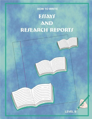 9780971095021: How to Write Essays and Research Reports, Level B