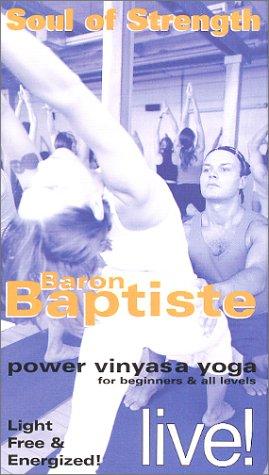 9780971098206: Baron Baptiste Live! - Soul Of Strength [VHS]