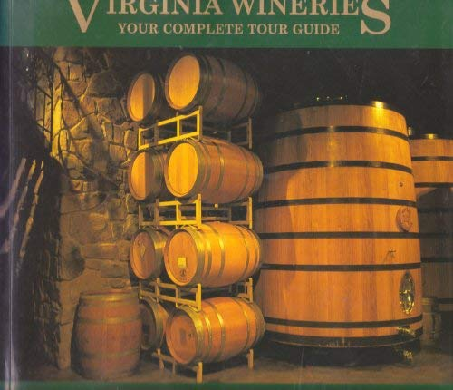 9780971098510: Virginia Wineries