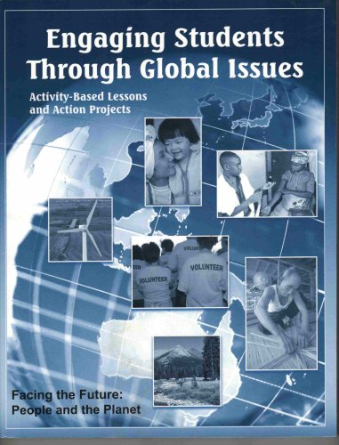 9780971100558: Engaging Students Through Global Issues: Activity-Based Lessons and Action Projects