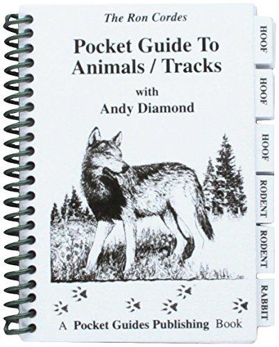 9780971100725: Pocket Guide - Animal Tracks - Hunting - Animal Tracks - Guide to Animal Tracks - Andy Diamond - Ron Cordes