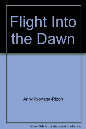 9780971101838: Flight Into the Dawn