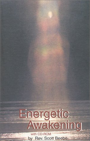 Energetic Awakening no/CD: Rev. Scott Beebe