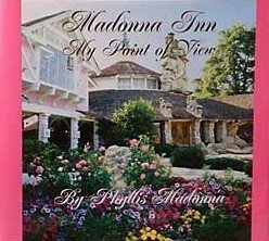 Madonna Inn: My Point of View (signed copy): Madonna, Phyllis