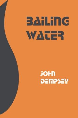 Bailing Water: John Dempsey