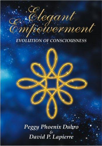 9780971107403: Elegant Empowerment: Evolution of Consciousness