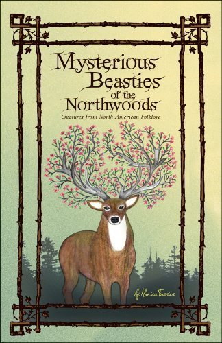 9780971111110: Mysterious Beasties of the Northwoods: Creatures from North American Folklore