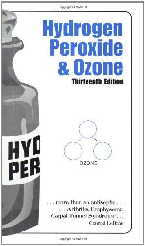 Hydrogen Peroxide & Ozone: Conrad LeBeau