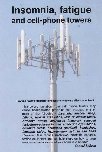Insomnia, fatigue and Cell Phone Towers (Paperback): Conrad LeBeau