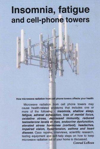 INSOMNIA, FATIGUE AND CELL-PHONE TOWERS (b): LeBeau, Conrad
