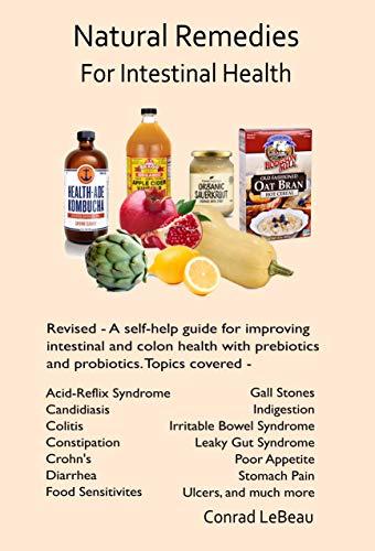 NATURAL REMEDIES FOR INTESTINAL HEALTH: A Self-Help: LeBeau, Conrad