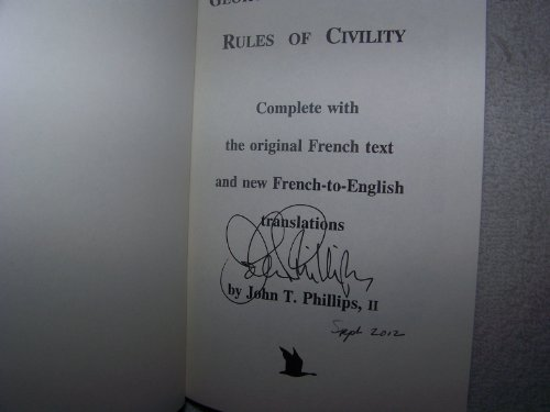 George Washington's Rules of Civility: Complete With: Washington, George; Phillips,