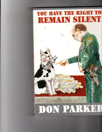 9780971117433: You have the right to remain silent