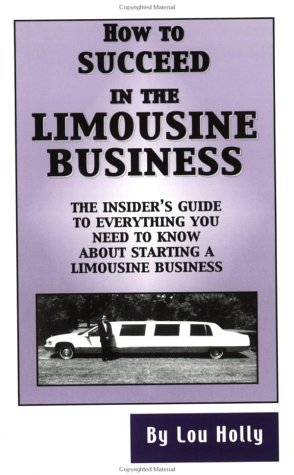 9780971119109: How to Succeed in the Limousine Business / Limo Success Package (paperback and VHS)