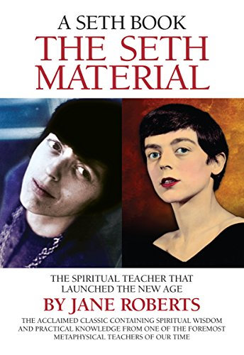 9780971119802: The Seth Material: The Spiritual Teacher that Launched the New Age