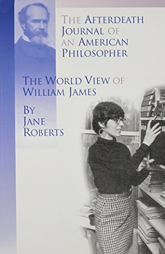 9780971119826: The Afterdeath Journal of an American Philosopher; The View of William James