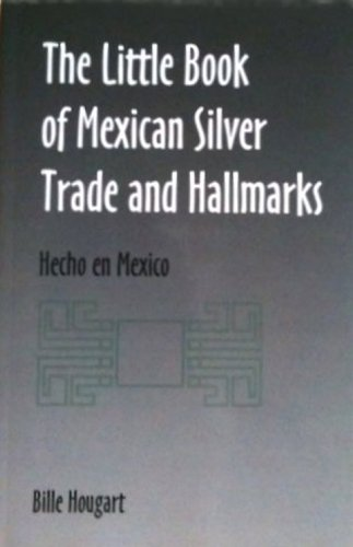 The little book of Mexican silver trade: Bille Hougart