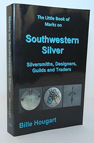 The Little Book of Marks on Southwestern: Hougart, Bille