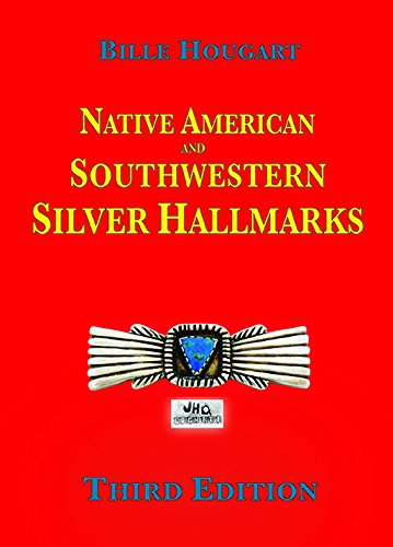 9780971120266: Native American and Southwestern Silver Hallmarks