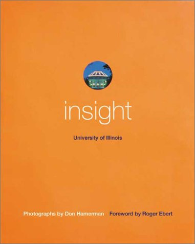 Insight: University of Illinois (9780971126909) by Roger Ebert