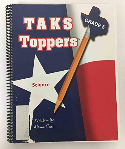 9780971130579: Taks Toppers: Grade 5: Science: A Handbook for the Texas Assessment of Knowledge and Skills