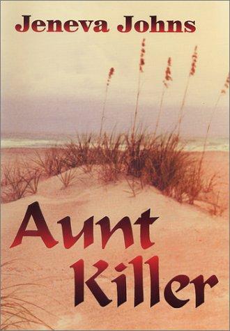 Aunt Killer: Johns, Jeneva