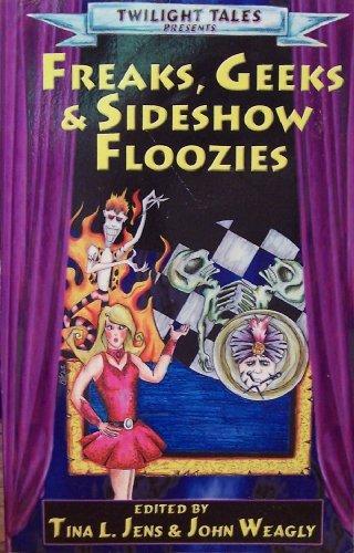 9780971130920: Freaks, Geeks & Sideshow Floozies