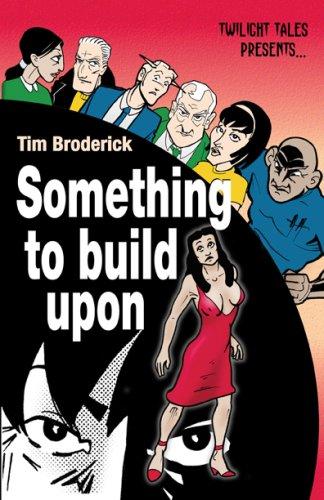 9780971130982: Something to Build Upon