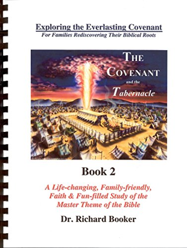 9780971131385: The Covenant and the Tabernacle Book 2